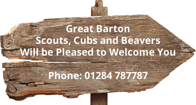 Great Barton Scouts, Cubs and Beavers will be pleased to welcome you